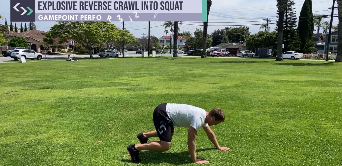 Explosive Reverse Crawl into Squat (Gymless)